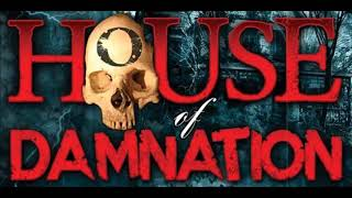 House of Damnation: Review 2017