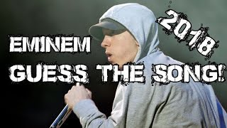 Guess The Eminem Song! 110% YOU WILL FAIL! 2018