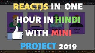 ReactJS For Beginners in One Video in Hindi With One Mini Project 2019