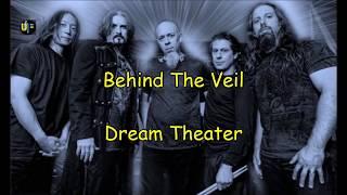 Dream Theater- (Behind The Veil) - Lyrics-Leg-PT.