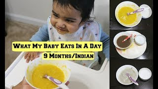 What My Baby Eats in A Day/9 Months Old/Meals/Indian