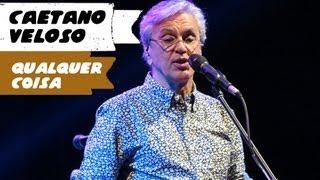 Caetano Veloso   Qualquer Coisa (BH, 04082013) Gravado Em HD