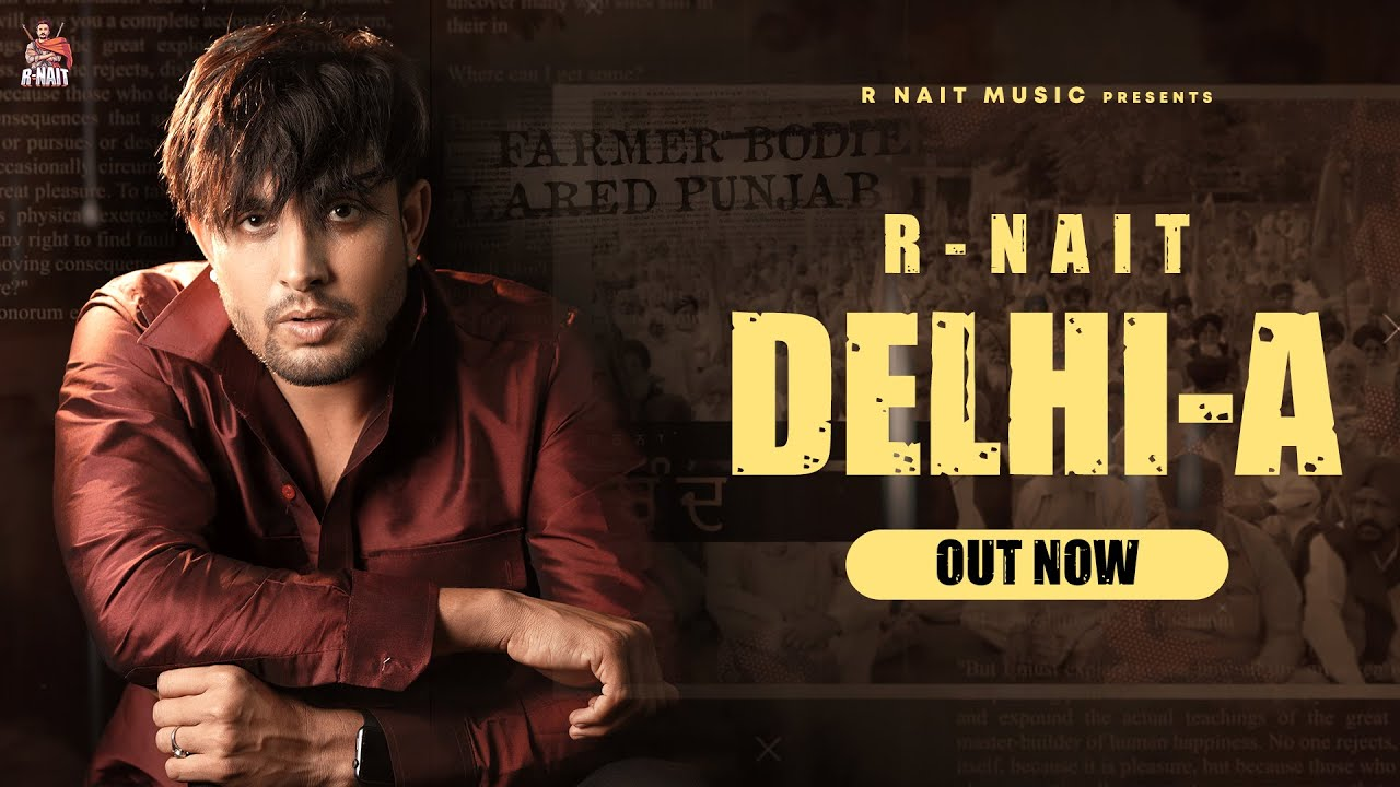 Delhi- A lyrics by r nait