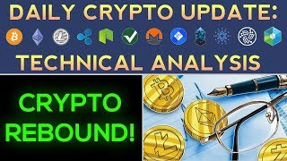 Cryptos Rebound! Litecoin & Cardano Up 20% (Daily Update + Technical Analysis)