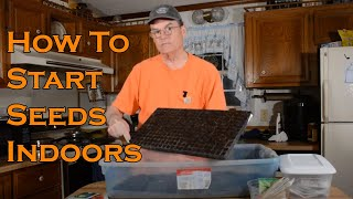 Starting seeds indoors.  How to setup and what to do next.