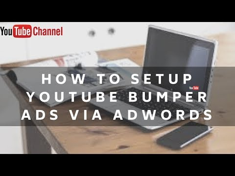 How To create YouTube Bumper Ads using Google Adwords 2018
