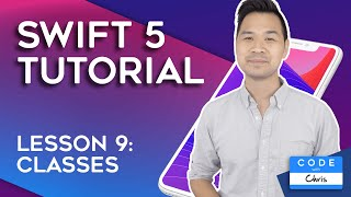 (2019) Swift Tutorial for Beginners: Lesson 9 Classes