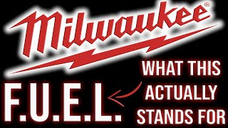 What F.U.E.L. ACTUALLY Stands For On Milwaukee Tools (Never Seen Before)