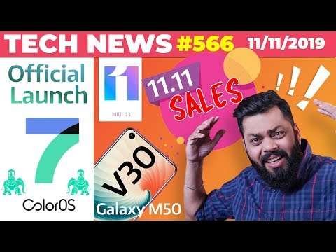 ColorOS 7 Official Launch, Crazy 11.11 Sales,Honor V30, Galaxy M50 Coming,MIUI 11 App Drawer-TTN#566