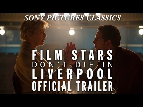 Film Stars Don't Die in Liverpool (Trailer)