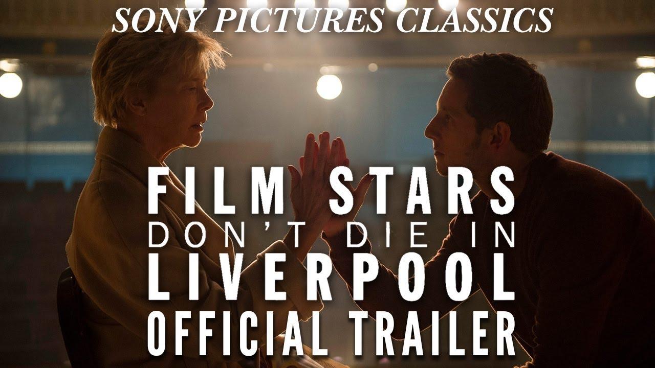 Trailer för Film Stars Don't Die in Liverpool
