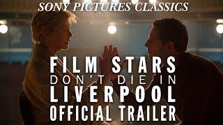Film Stars Don't Die in Liverpool (2017) Video