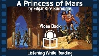 A Princess of Mars by Edgar Rice Burroughs, Complete Unabridged Audiobook, First Barsoom installment