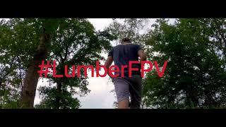 #lumberFPV# 4s martian II & gopro hero8