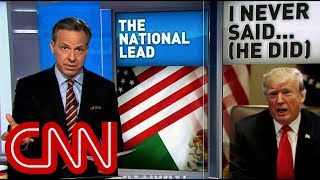 Tapper: Trump denies wall claim? Roll the tape