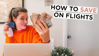 Top 10 Tips for How to Find Cheap Flights in 2021   Budget Travel Tips