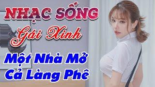 nhac-song-remix-gai-xinh-lk-nhac-song-tru-tinh-remix-mot-nha-mo-ca-lang-phe