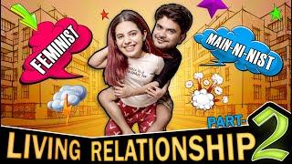 Mera Boyfriend Sabse Mahaan hai ft. @Mayank Mishra    Live-in Relationship: Part-2   SWARA