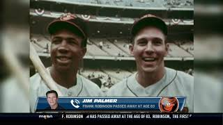Jim Palmer Remembers The Late Great Frank Robinson