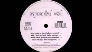 Special Ed - Neva Go Back (1995)