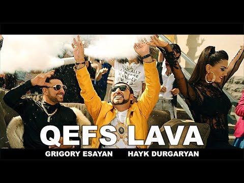 Qefs lava - Grigory Esayan - Hayk Durgaryan | Music Video 2018 █▬█ █ ▀█▀