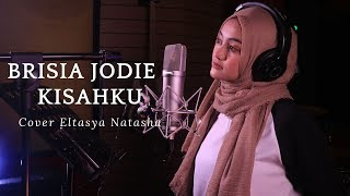Kisahku   Brisia Jodie Cover By Eltasya Natasha