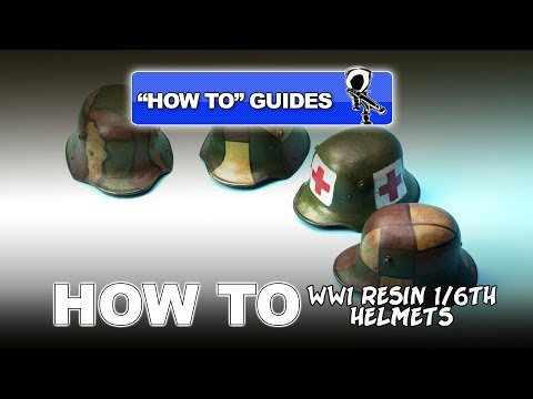 PAINTING WW1 RESIN HELMETS (1/6TH SCALE) -