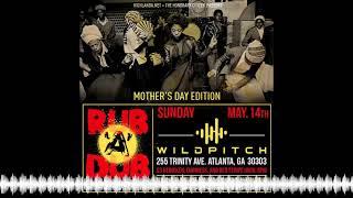 Rub-A-Dub ft. HIGHLANDA SOUND DJ Passport and DJ Hourglass – 5.14.17