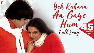 Yeh Kahaan Aa Gaye Hum - Full Song HD | Silsila | Amitabh