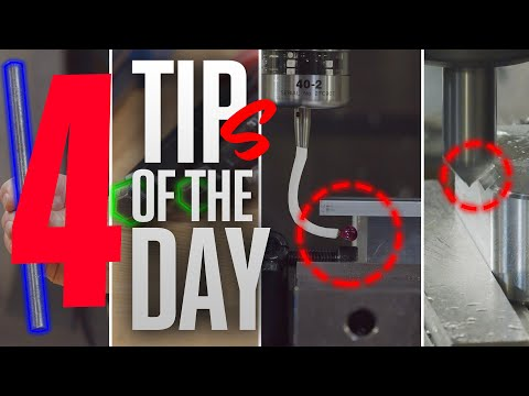 4 TIPS - ONE DAY: Probing, Wrenching, and Chamfering