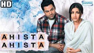 Ahista Ahista {2006} {HD} - Abhay Deol - Soha Ali Khan - Bollywood Hit Movies - (With Eng Subtitles)