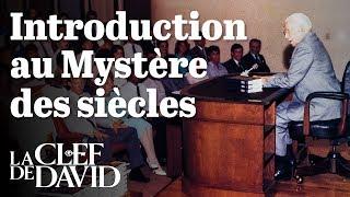 Introduction au Mystère des siècles