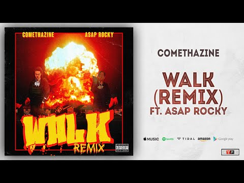 "Comethazine & ASAP Rocky – ""Walk"""