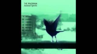 Video The Riverman - Underground Child (EP Animal Spirits)