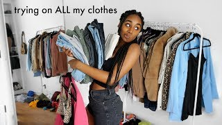 Trying on ALL of my clothes