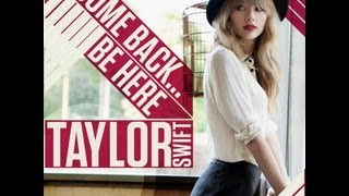 Taylor Swift - Come Back... Be Here (lyrics on screen) (Red deluxe album)