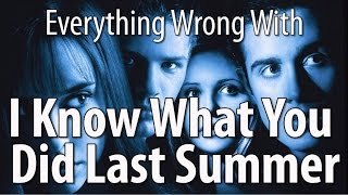 Download Youtube: Everything Wrong With I Know What You Did Last Summer