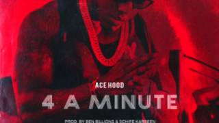 4 a Minute  - Ace Hood Instrumental