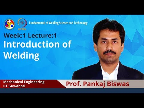 Lecture 1: Introduction of welding