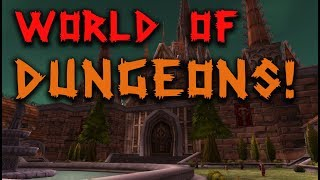 Classic WoW and Dungeon spams | My experience in the first weeks