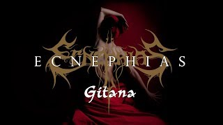 ECNEPHIAS   Gitana (LYRIC VIDEO)