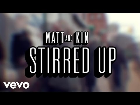 Matt and Kim - Stirred Up (First Listen)