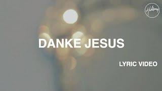 Danke Jesus - Lyric Video
