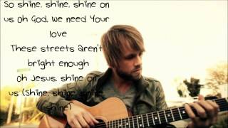 Josh Wilson Shine On Us Lyrics