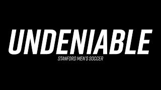 Stanford Mens Soccer: Undeniable