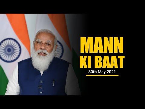 PM Modi's Mann Ki Baat with the Nation, May 2021