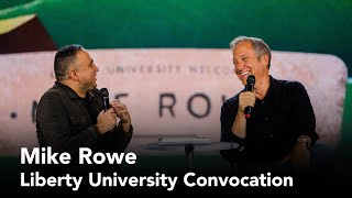 Mike Rowe - Liberty University Convocation