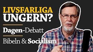 LIVSFARLIGA UNGERN? Bönesvar, Dagen-debatt och socialism