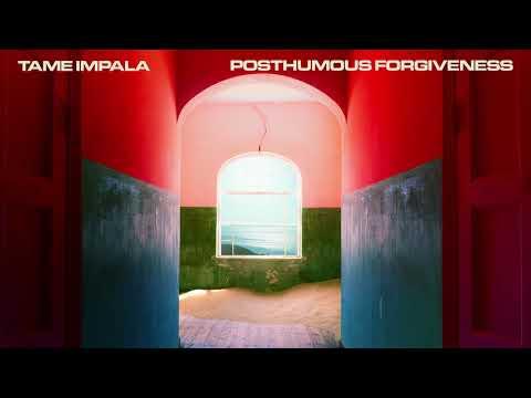Tame Impala Posthumous Forgiveness