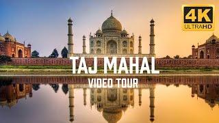 Taj Mahal, India Video Tour in 4K